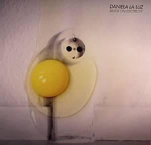 LA LUZ, Daniela - Based On Electricity
