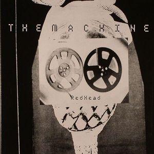 MACHINE, The - Redhead: The Joaquin Joe Claussell Interpretations