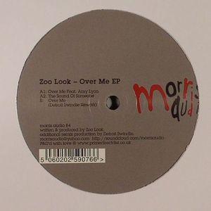 ZOO LOOK - Over Me EP