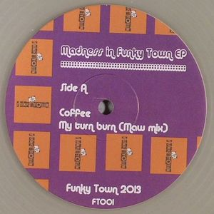 COFFEE/MAW - Madness In Funky Town EP