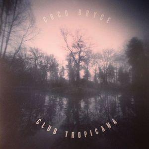 COCO BRYCE - Club Tropicana