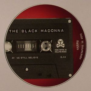 BLACK MADONNA, The - We Still Believe