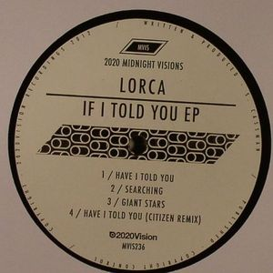 LORCA - If I Told You EP