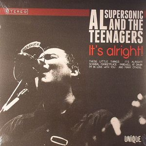 SUPERSONIC, Al & THE TEENAGERS - It's Alright