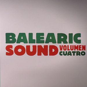 VARIOUS - Balearic Sound Volumen Cuatro