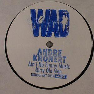 KRONERT, Andre - Ain't No Funny Music
