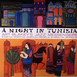 ART BLAKEY'S JAZZ MESSENGERS - A Night In Tunisia (remastered)