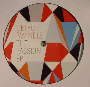 DETROIT SWINDLE - The Passion EP