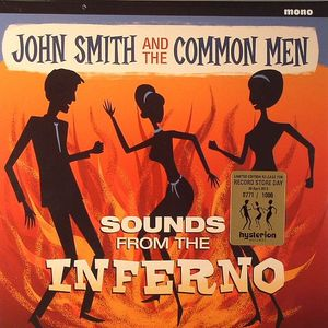 SMITH, John/THE COMMON MEN - Sounds From The Inferno