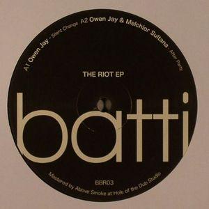 JAY, Owen/MELCHIOR SULTANA - The Riot EP