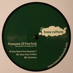 PURVEYORS OF FINE FUNK - How Dark Is Your Deepness EP