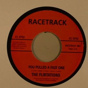 FLIRTATIONS, The - You Pulled A Fast One