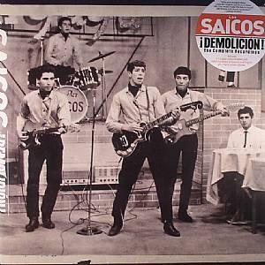 LOS SAICOS - Demolicion! The Complete Recordings