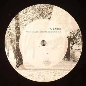 P LAOSS - Profound Impressions EP