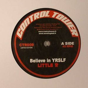 LITTLE R/WEEDING DUB - Believe In Yrslf
