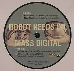 ROBOT NEEDS OIL/MASS DIGITAL - Face To Face EP