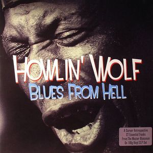 HOWLIN WOLF - Blues From Hell