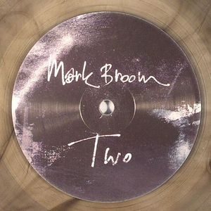 BROOM, Mark - Two