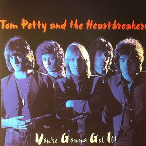 PETTY, Tom & THE HEARTBREAKERS - You're Gonna Get It