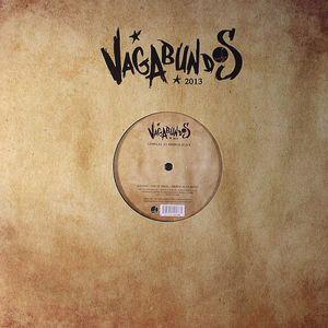 LUCIANO/KADOC/HOUSE OF GYPSIES - Vagabundos 2013 Part 2 Vinyl Sampler