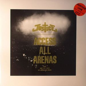 JUSTICE - Access All Arenas: Live July 19th 2012 Les Arenes De Nimes