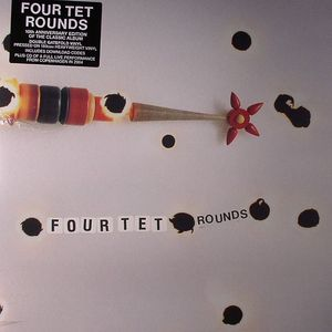 FOUR TET - Rounds: 10th Anniversary Edition