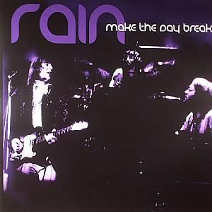 RAIN - Make The Day Break