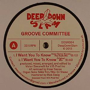 GROOVE COMMITTEE - I Want You To Know (The Underground remixes)