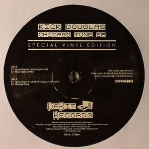 KICK DOUGLAS - Chicago Tune EP
