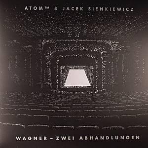 ATOM TM/JACEK SIENKIEWICZ - Wagner