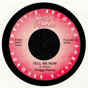 SLUGGY RANKS - Tell Me Now