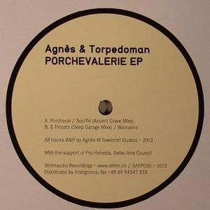 AGNES/TORPEDOMAN - Porchevalerie EP