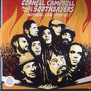 CAMPBELL, Cornell meets SOOTHSAYERS - Nothing Can Stop Us