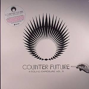 VARIOUS - Counter Future: A Sound Exposure Vol 3