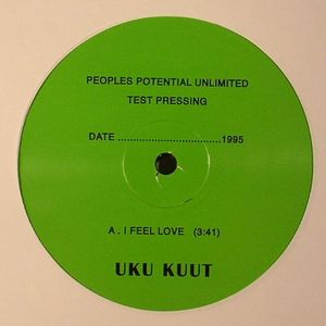 UKU KUUT - I Feel Love