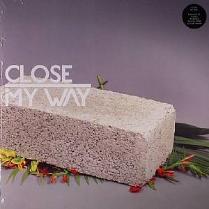 CLOSE feat JOE DUKIE - My Way