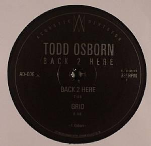 OSBORN, Todd - Back 2 Here