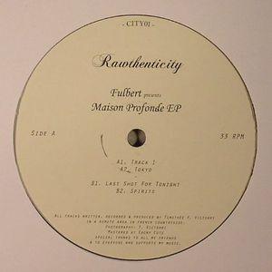 FULBERT - Maison Profonde EP