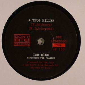 DICE, Tom - Thug Killer