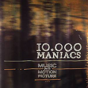 DREW, Dennis/JEFFREY ERICKSON/MARY RAMSEY - 10,000 Maniacs (Soundtrack)