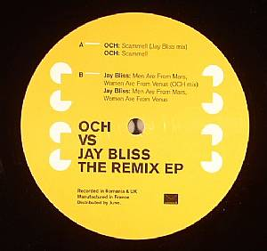 OCH vs JAY BLISS - The Remix EP