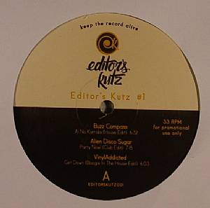 BUZZ COMPASS/ALIEN DISCO SUGAR/VINYLADDICTED - Editors Kutz #1