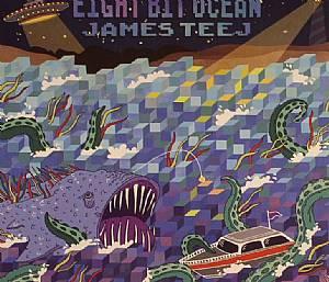 TEEJ, James - Eight Bit Ocean