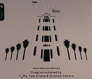 T MO/TOM CRANE/GRAHAM SAHARA/VARIOUS - Hotel Es Vive Ibiza: Sessions Volume One