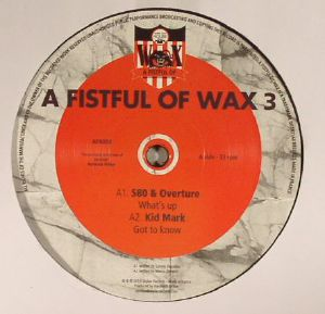 S80 & OVERTURE/KID MARK/ROSENHAFT/MORALEZ/HOUSE OF KOTU/LOVE ISLAND - A Fistfull Of Wax 3
