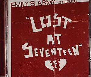 EMILY'S ARMY - Lost At Seventeen