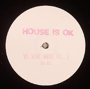 HOMEBOY/JANIS/OLIVER ACHATZ - We Make Music Vol 3