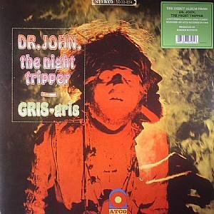 DR JOHN THE NIGHT TRIPPER - Gris Gris