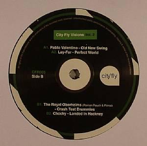 VALENTINO, Pablo/LAY FAR/THE ROYAL OBERHEIMS/CHOCKY - City Fly Visions Vol 2