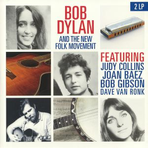 DYLAN, Bob/VARIOUS - Bob Dylan & The New Folk Movement